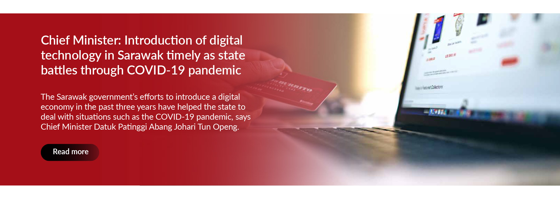 Introduction of digital technology in Sarawak timely as state battles through COVID-19 pandemic
