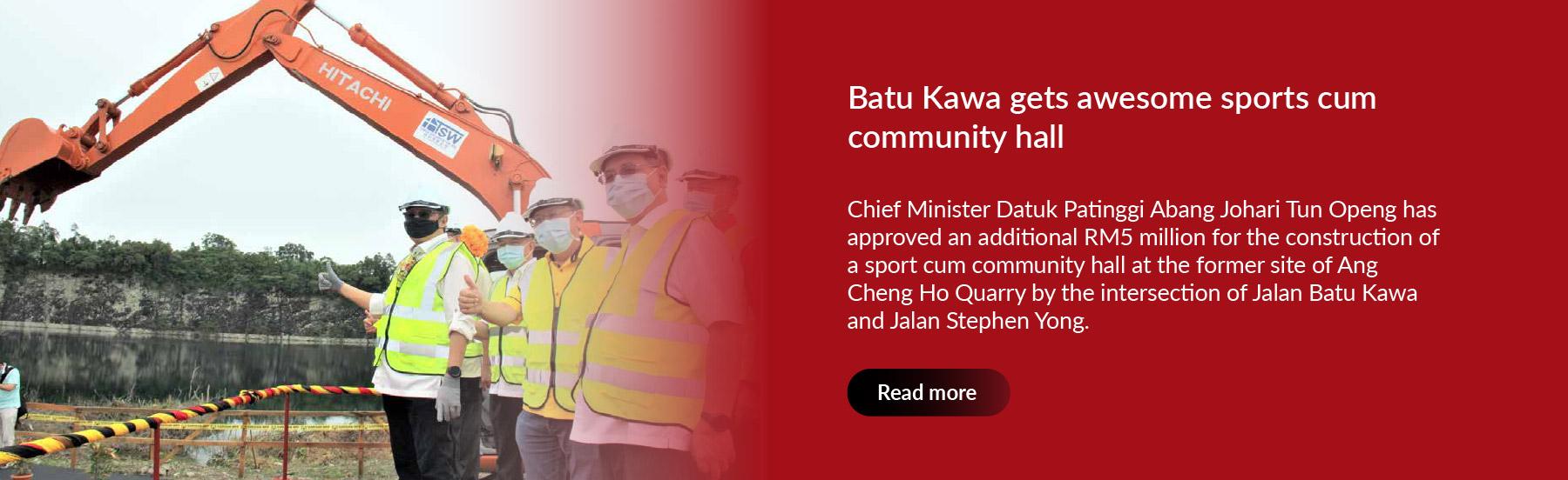 Batu Kawa gets awesome sports cum community hall