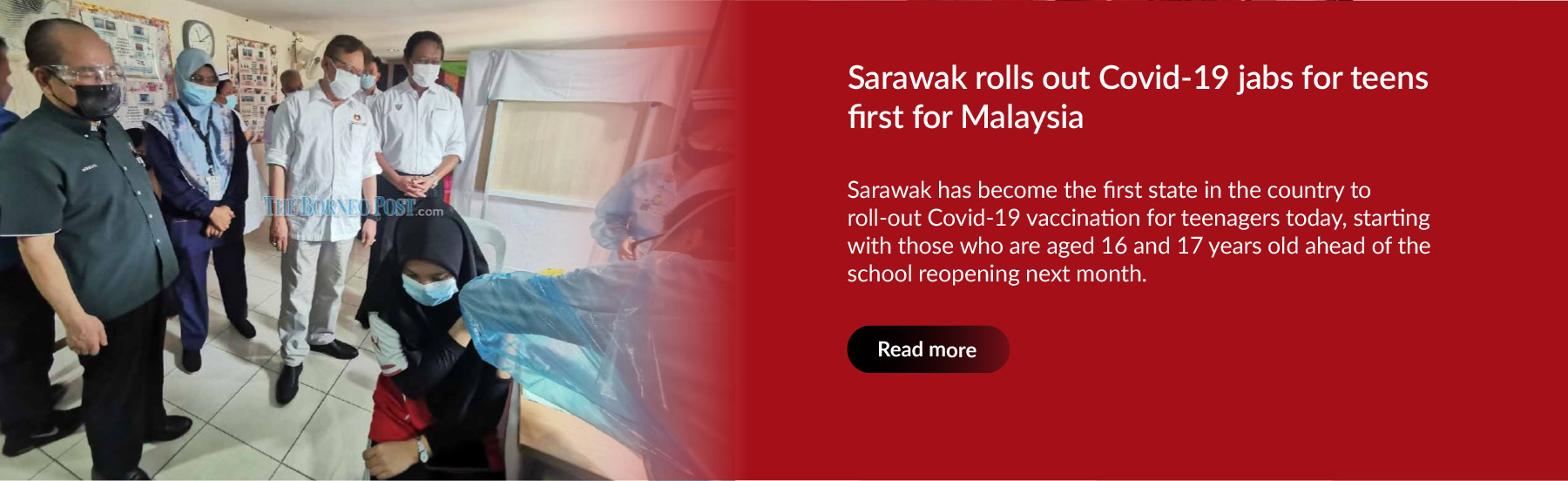 Sarawak rolls out Covid-19 jabs for teens first for Malaysia